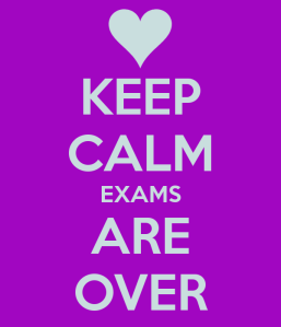 keep-calm-exams-are-over-5[1]